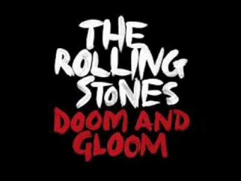 Rolling Stones Doom and Gloom