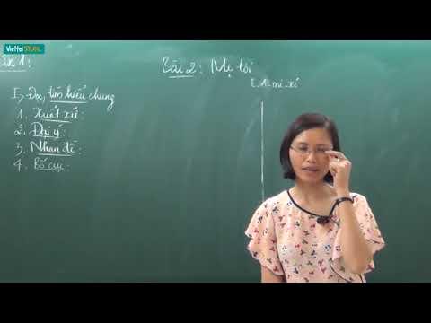 [Học online] MẸ TÔI _ Ngữ văn 7 _ TS. Trần Thị Vân Anh