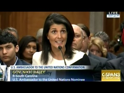Nikki Haley Makes Clear ISRAEL CAN DO NO WRONG At Confirmation Hearing To Be U.S. Ambassador To U.N.