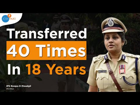 The Life and Struggles Of An IPS Officer | IPS Roopa D Moudgil | Josh Talks