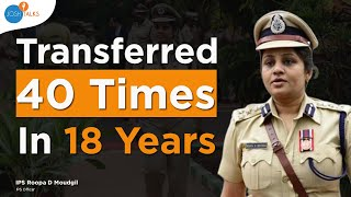 The Life and Struggles Of A LADY IPS OFFICER   IPS Roopa D Moudgil   Lady Singham   Josh Talks