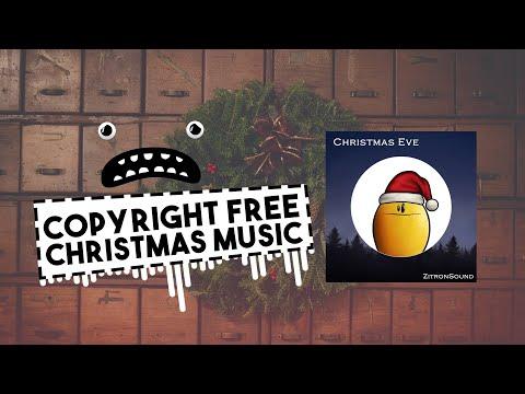 ZitronSound - Christmas Eve (No Copyright Christmas Background Music Instrumental)