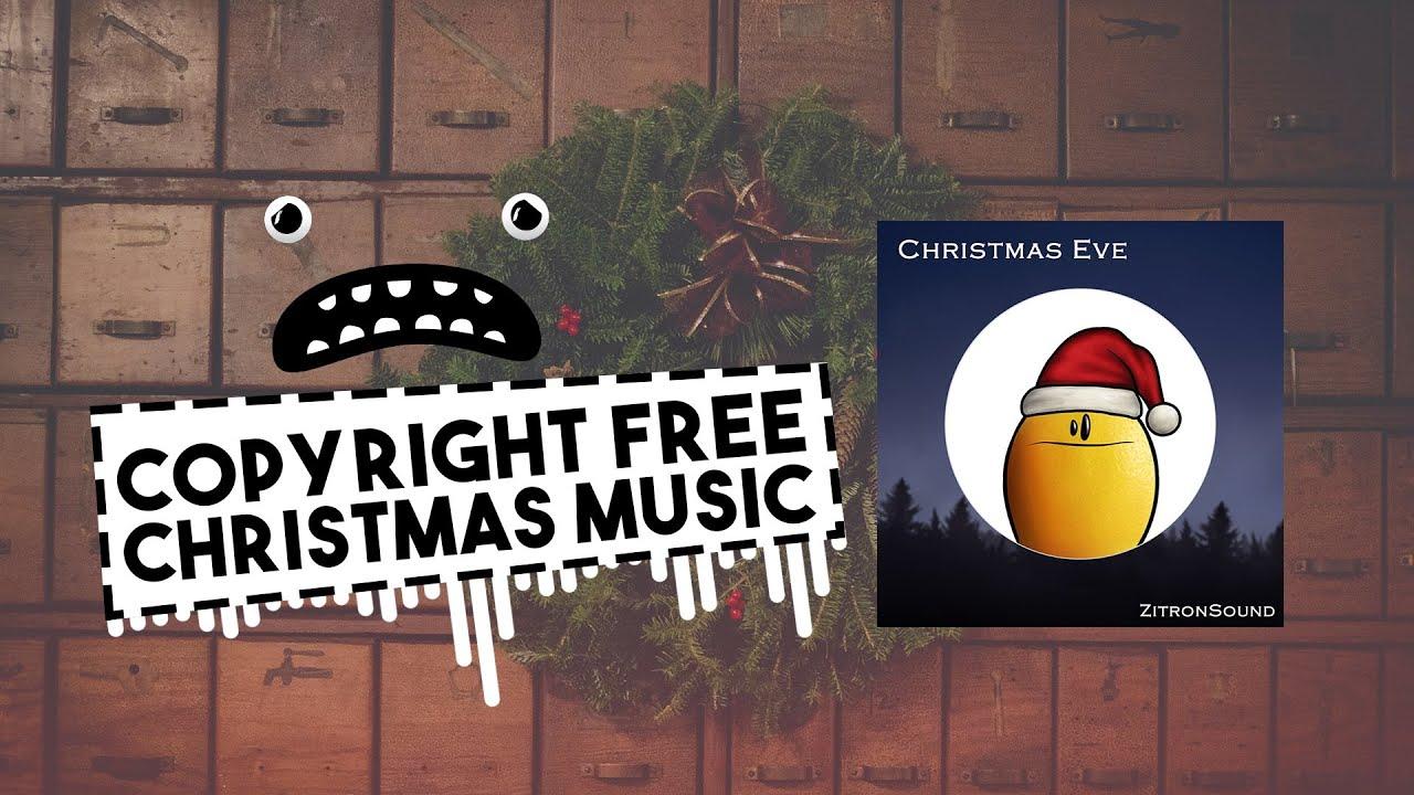 ZitronSound - Christmas Eve (No Copyright Christmas Background Music Instrumental) - YouTube