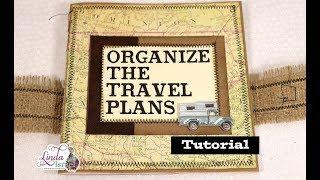 Organize The Travel Plans Journal Tutorial