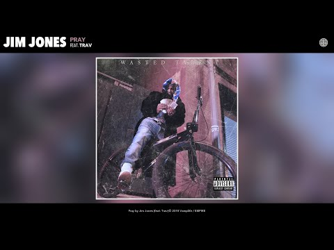 Jim Jones - Pray (Audio) (feat. Trav)