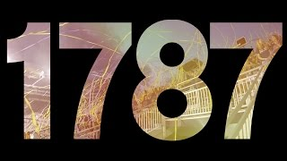 1787 August Orientation - Through Your Eyes