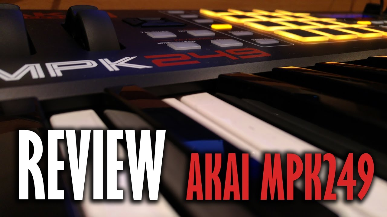 akai mpk 249 review and demo youtube. Black Bedroom Furniture Sets. Home Design Ideas