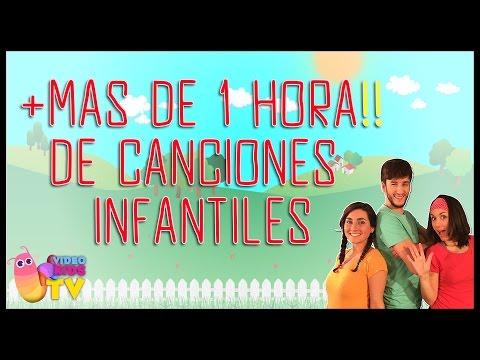 ♫♪ MÁS DE UNA HORA DE CANCIONES INFANTILES ♫♪