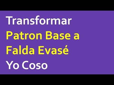 Transformar Patron Base a Falda Evase
