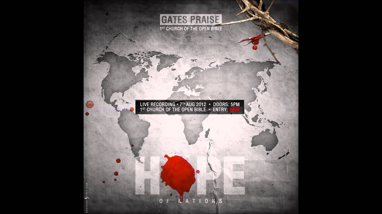 gates-praise-hope-of-nations-mikael-george