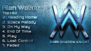 Alan Walker Top Hits | Alan Walker Top Hit Songs | Alan Walker All Songs | @Dark Shadow Knight