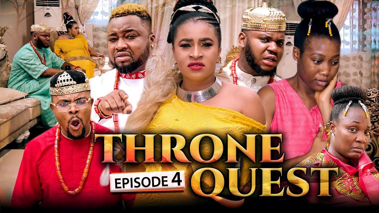 Download THRONE QUEST 4- Alex Usifo/Chuks Omalicha/Chinenye Nnebe/Mary Igwe/Somadina/Darlington. LATEST 2021