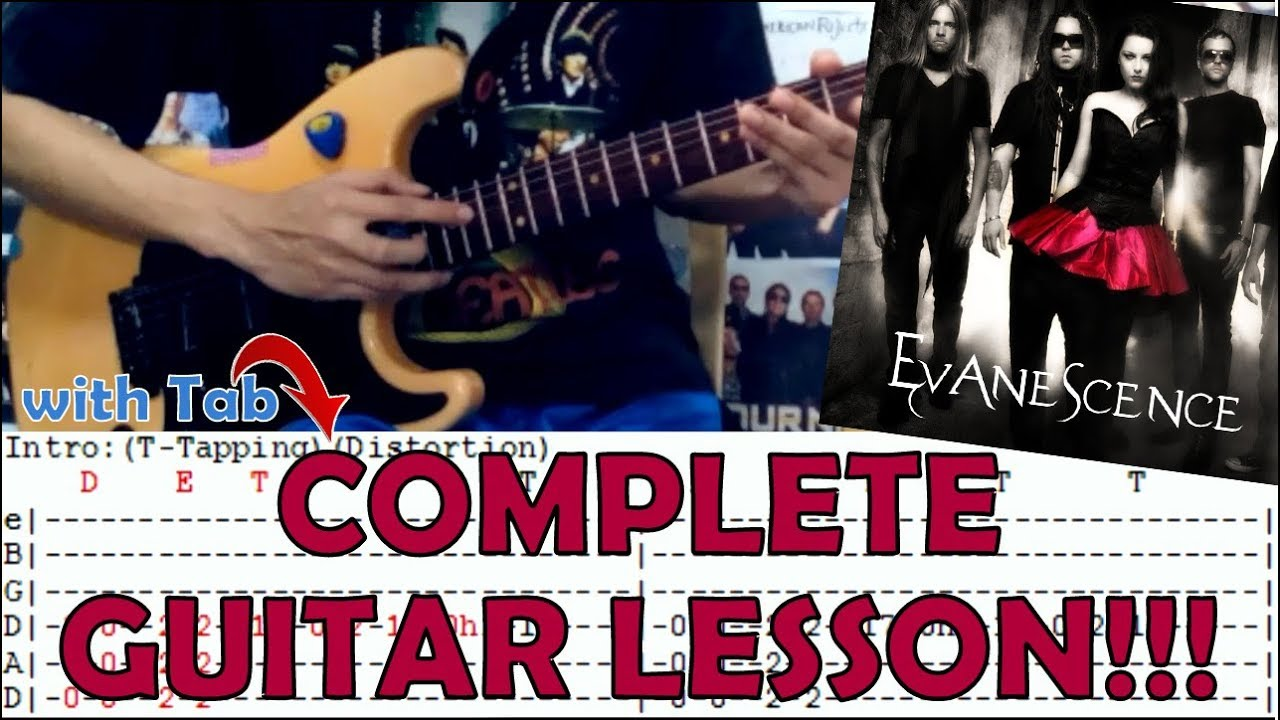 Call Me When Youre Sober Evanescencecomplete Guitar Lessoncover