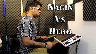 NAGIN - Vs - HERO Music | Janny Dholi | Octapad Spd - 30
