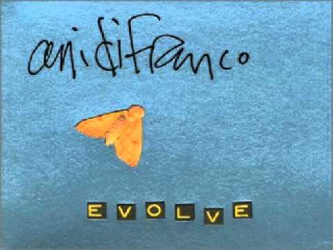 Ani DiFranco - Evolve.wmv