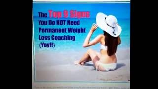 9 Signs You Do Not Need Permanent Weight Loss Coaching | Day 4 of 30 Days Daily Weight Loss Tips