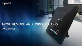 Step by step on how to move, remove, and uninstall apps on ZipaTile