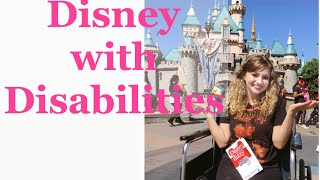 How To Do Disney when you have Disabilities ♿️