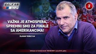 INTERVJU: Vladan Tegeltija - Važna je atmosfera, spremni smo za finale sa Amerikancima! (3.6.2019)