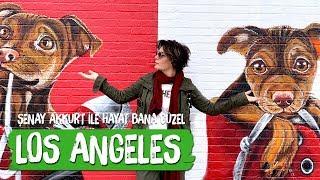 Los Angeles'ta Yaşanır Mı? Şenay Akkurt'la Hayat Bana Güzel -   Travel Vlog  Dow