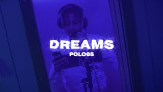 POLO65 - DREAMS (prod. by SBM)