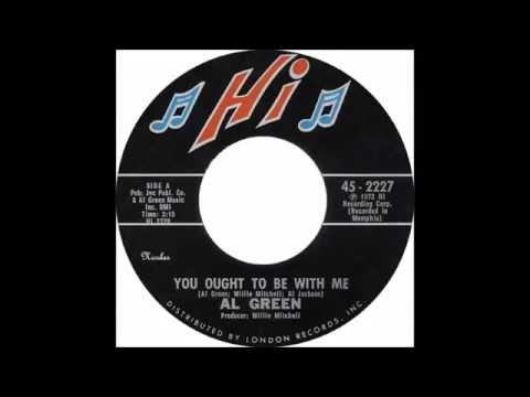 Al Green - You Ought To Be With Me ( 1972 ) HD