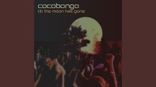 Till The Moon Has Gone (Callea Mojito Mix)