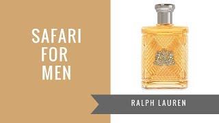 Safari for Men by Ralph Lauren | Fragrance Review