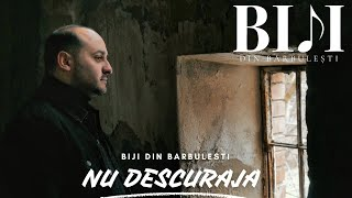 Biji din Barbulesti - NU DESCURAJA [ Official Video ] 2021