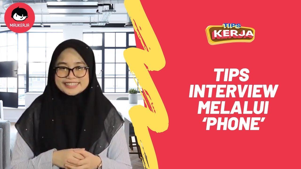 TIPS KERJA  - Cara Interview Melalui Phone (with ...