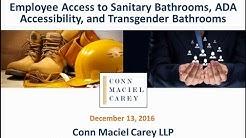 Bathroom Break: OSHA Bathroom Issues, ADA Accessibility, and Transgender Bathrooms