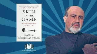 Nassim Nicholas Taleb   Skin in the game animated book summary and review