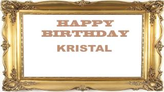 Kristal   Birthday Postcards & Postales - Happy Birthday
