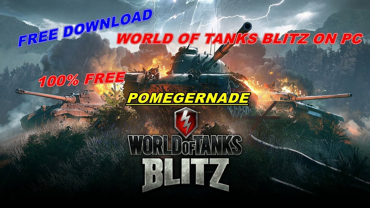 How to download world of tanks blitz on pc for free