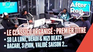 """After Rap : Jul, Lacrim, Niro, Mister You... dévoilent """"Loi de la calle"""", Validé saison 2, Bakari..."""