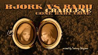 Björk vs Badu: Charlene/Gone Baby, Don't be Long