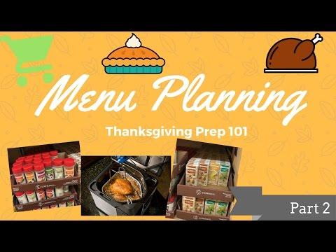 Menu Planning - Thanksgiving/ Holiday 101 Part 2