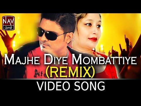 Majhe Diye Mombattiye Remix | Balkar Sidhu & Jaspal Jassi | Punjabi Bhangra Songs | NAV Punjabi