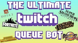 How to setup Queue Bot for Twitch - Smash / League / Fortnite / MORE | Warp World Multi Queue Guide