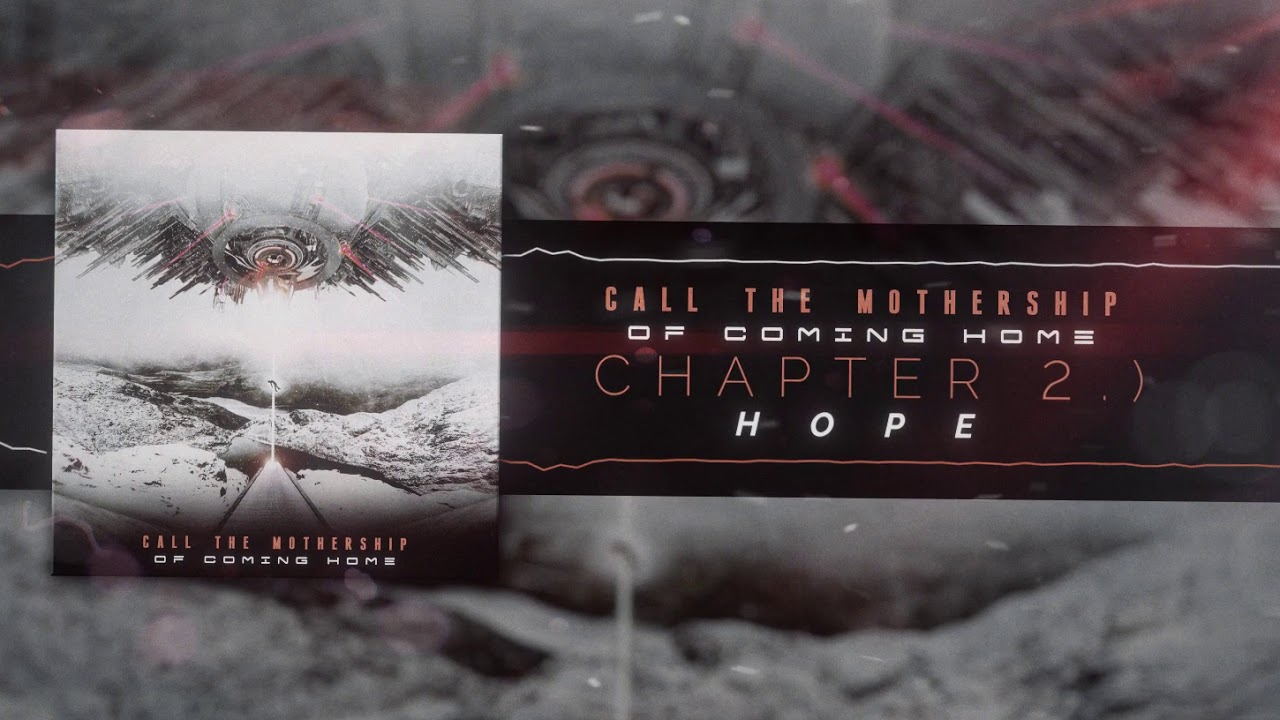 "CALL THE MOTHERSHIP - ""OF COMING HOME"" (EP-Stream)"
