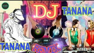 Tanana nana Full song    Tanana DJ Music    Hero vs Nagin vs Horn Remix    Party Mix DJ