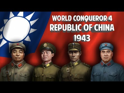 [CONQUEST] Let's Play Republic of China 1943 in WORLD CONQUEROR 4 GamePlay