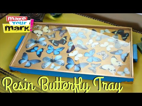 How to: Resin Butterfly Tray