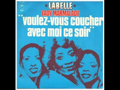 Lady Marmalade - Labelle with Lyrics *Full Song*