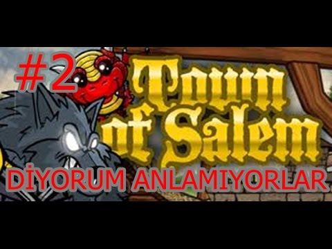 #2 Town of Salem - DİYORUM ANLAMIYORLAR