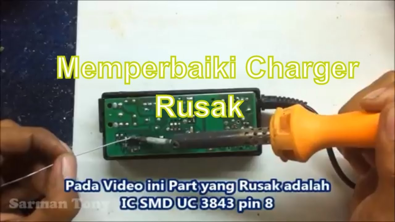 Cara Memperbaiki Charger Laptop Mati Total Youtube
