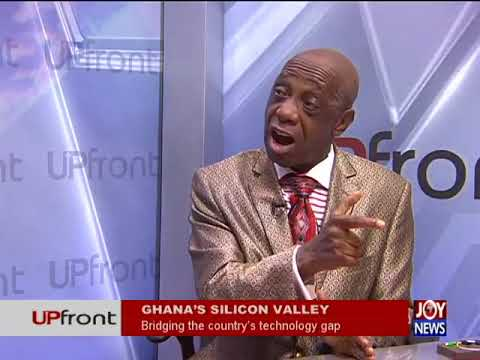 Ghana's Silicon Valley   UPfront on JoyNews with DR. THOMAS