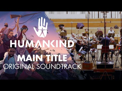 HUMANKIND™ Original Soundtrack - Main Title
