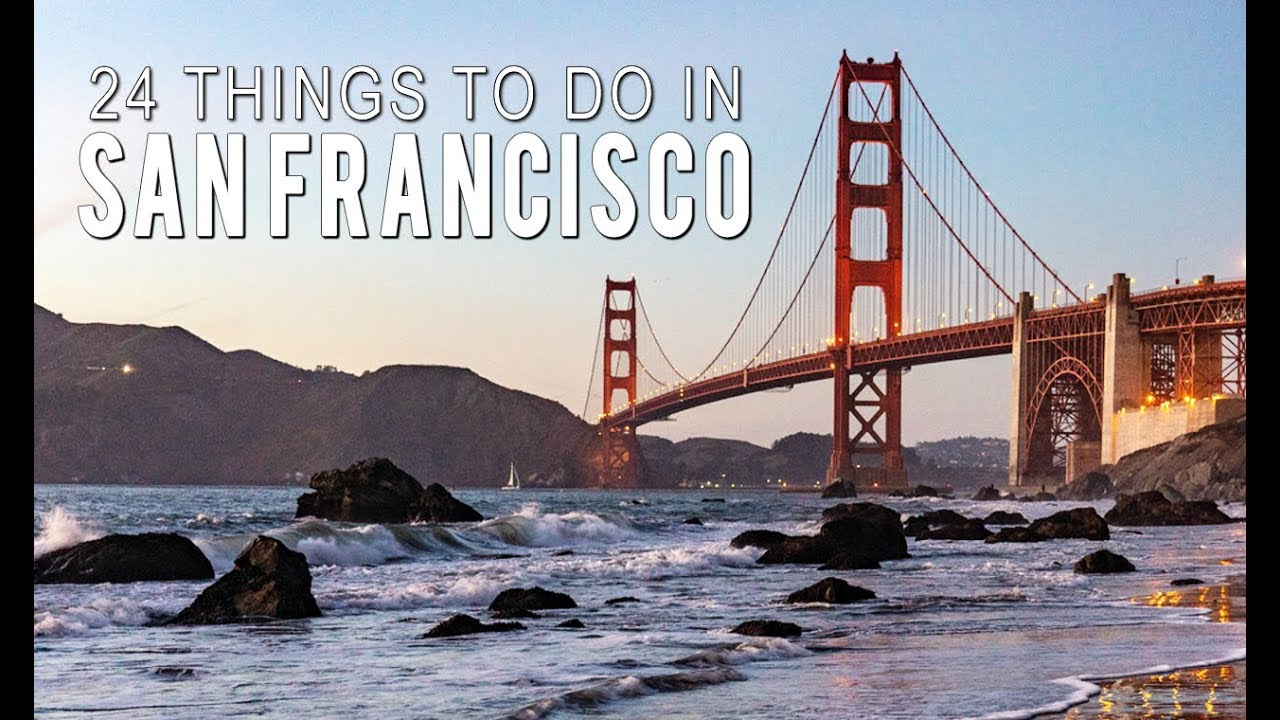 29d52dacbb62 24 Things to Do in San Francisco - YouTube