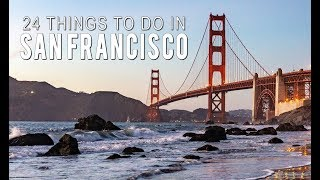 24 Things to Do in San Francisco